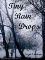 Tiny Rain Drops