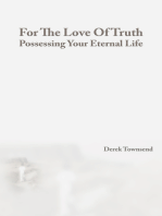 For The Love Of Truth | Possessing Your Eternal Life