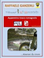 7 itinerari All Mountain nell'Appennino tosco-romagnolo