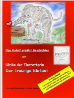Ulrike die Tierretterin und der traurige Elefant. Opa Rudolf erzählt Geschichten