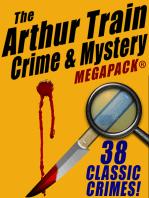The Arthur Train Mystery MEGAPACK ®