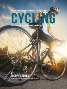 Peak Performance Meal Recipes for Cycling: Improve Muscle Growth and Drop Excess Fat!