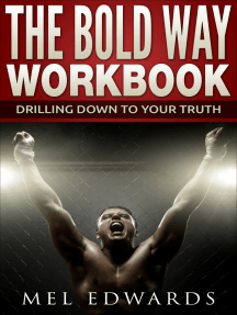 The Bold Way Workbook: Drilling Down to Your Truth