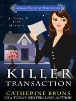 Killer Transaction