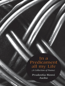 In A Predicament All My Life: A Collection of Poems