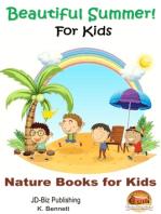Beautiful Summer! For Kids