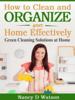 How to Clean and Organize Your Home Effectively Green Cleaning Solutions at Home
