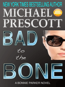 Bad to the Bone: Bonnie Parker, PI, #3