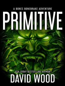 Primitive- A Bones Bonebrake Adventure: Bones Bonebrake Adventures, #1