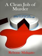 A Clean Job Of Murder