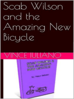 Scab Wilson and the Amazing New Bicycle (Scab Wilson Series, #1)