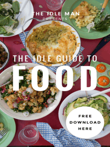 The Idle Man Presents: The Idle Guide To Food