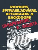 ROOTKITS, SPYWARE/ADWARE, KEYLOGGERS & BACKDOORS