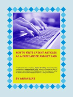 How To Write Catchy Articles As A Freelancer And Get Paid