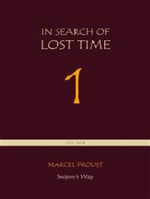 Swann's Way [In Search of Lost Time vol. 1] (Centaur Classics)