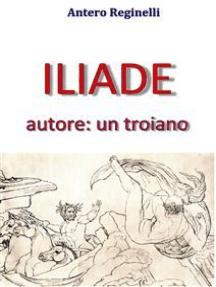 ILIADE autore: un troiano