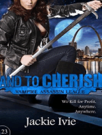 And to Cherish (Vampire Assassin League, #23)