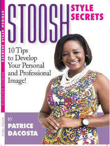 Stoosh Style Secrets: 10 Tips to Develop Your Personal and Professional Image!