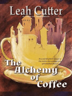 The Alchemy of Coffee