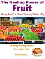 The Healing Power of Fruit