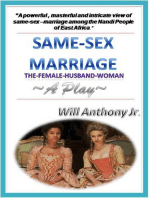 Same Sex Marriage (The Female-Husband-Woman) A Play