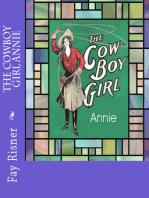 The Cowboy Girl Annie