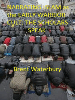 Narrating Islam as the Early Warrior Cult
