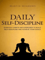 Daily Self-Discipline: Everyday Habits and Exercises to Build Self-Discipline and Achieve Your Goals: Simple Self-Discipline, #2