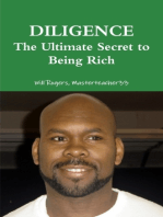 Diligence the Ultimate Secret to Being Rich