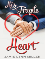 His Fragile Heart