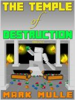 The Temple of Destruction Trilogy