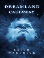 Dreamland Castaway
