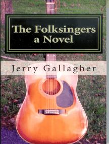 The Folksingers: A Novel