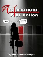 Affirmations ... Plus Action