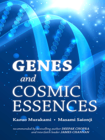 Genes and Cosmic Essences