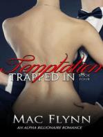 Trapped In Temptation #4 (BBW Alpha Billionaire Romance)
