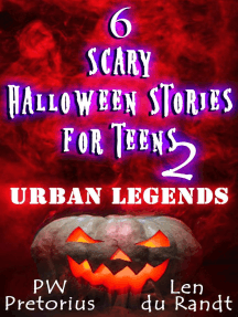 6 Scary Halloween Stories for Teens - Urban Legends (Halloween Stories for Kids, #2)