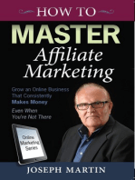 How to Master Affiliate Marketing