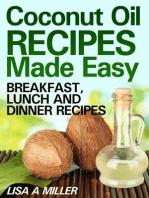 Coconut Oil Recipes Made Easy