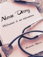 Nurse diary. Riflessioni di un'infermiera.