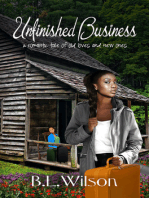 Unfinished Business, A Romantic Tale about Old Loves and New Ones