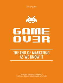 Game Ov3r, The End Of Marketing As We Know It