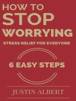 How To Stop Worrying - Stress Relief for Everyone