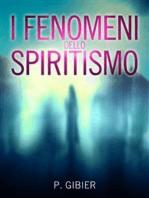 I Fenomeni dello Spiritismo