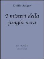 I misteri della jungla nera di Emilio Salgari in ebook