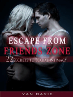 Escape From Friends Zone - Secrets to Sexual intimacy