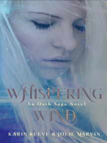 Whispering Wind: The Oath Saga, #1
