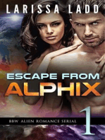 Escape from Alphix Part 1