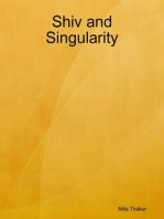 Shiv and Singularity