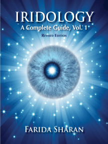Iridology – A Complete Guide, Vol. 1 (revised edition)